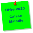 Offre 2020  Caisse Maladie